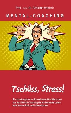 MENTAL-COACHING von Hanisch,  Prof. (UCN) Dr. Christian