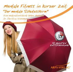 Mentale Fitness in kurzer Zeit: Der mentale Schutzschirm gegen Mobbing von Horst ,  Vetter