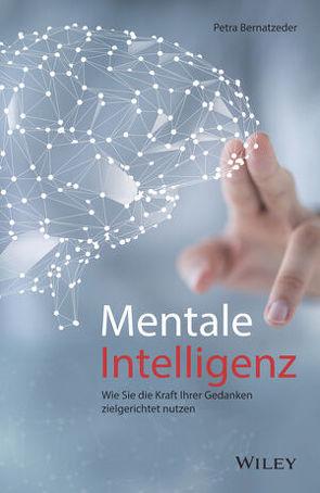 Mentale Intelligenz von Bernatzeder,  Petra