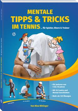 Mentale Tipps & Tricks im Tennis von Nittinger,  Nina