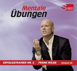 Mentale Übungen von Wilde,  Frank