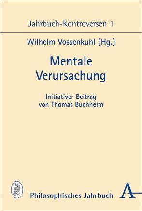 Mentale Verursachung von Vossenkuhl,  Wilhelm
