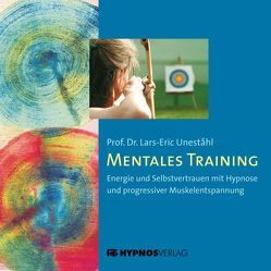 Mentales Training von Hautkappe,  Hans J, Schmierer,  Albrecht, Uneståhl,  Lars E