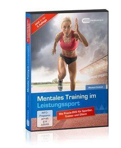 Mentales Training im Leistungssport von Draksal,  Michael