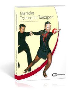 Mentales Training im Tanzsport von Draksal,  Michael, Rohne,  Boris, Rohne,  Madeleine