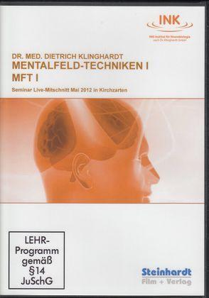 Mentalfeld-Techniken I  (MFT I) von Klinghardt,  Dietrich