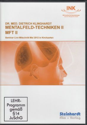 Mentalfeld-Techniken II  (MFT II) von Klinghardt,  Dietrich