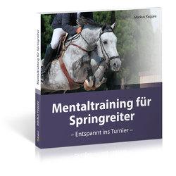 Mentaltraining für Springreiter von Paquée,  Markus