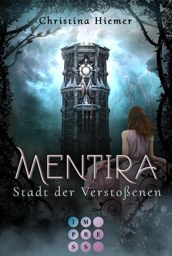 Mentira 2: Stadt der Verstoßenen von Hiemer,  Christina