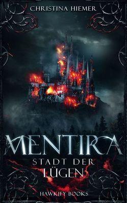 Mentira – Stadt der Lügen von Hiemer,  Christina