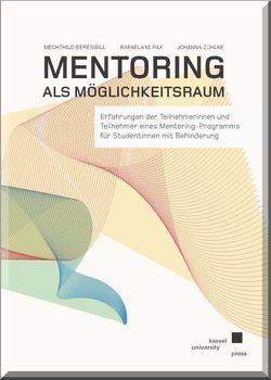 Mentoring als Möglichkeitsraum von Bereswill,  Mechthild, Pax,  Rafaela M., Zühlke,  Johanna