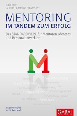 Mentoring – im Tandem zum Erfolg von Beller,  Tinka, Hoffmeister-Schönfelder,  Gabriele, Modler,  Peter