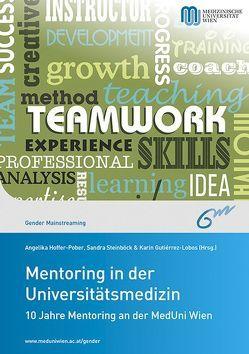 Mentoring in der Universitätsmedizin von Gutierrez-Lobos,  Karin, Hoffer-Pober,  Angelika, Steinböck,  Sandra