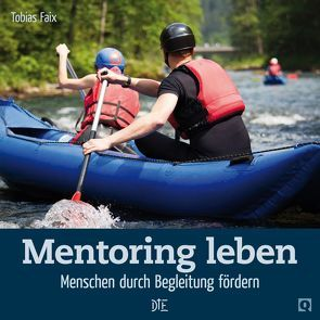 Mentoring leben von Faix,  Tobias