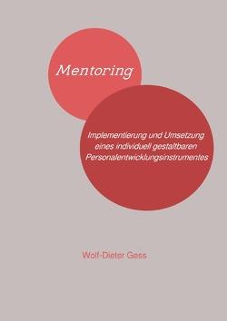 Mentoring von Gess,  Wolf-Dieter