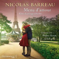 Menu d'amour von Barreau,  Nicolas, Kreye,  Walter