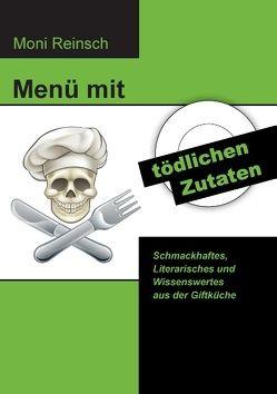 Menü mit tödlichen Zutaten von Reinsch,  Moni