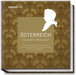 Menüthek – Österreich von Eisenberger,  Harald, Weiss,  Gabi