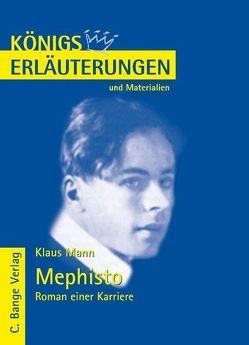 Mephisto. Roman einer Karriere von Klaus Mann. Textanalyse und Interpretation. von Heckner,  Nadine, Mann,  Klaus, Walter,  Michael