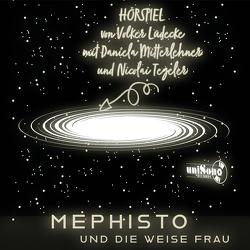 Mephisto und die weise Frau von Lüdecke,  Volker, Mitterlehner,  Daniela, Tegeler,  Nicolai