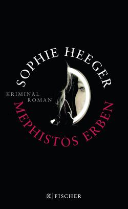 Mephistos Erben von Heeger,  Sophie