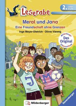 Meral und Jana von Meyer-Dietrich,  Inge, Vieweg,  Olivia
