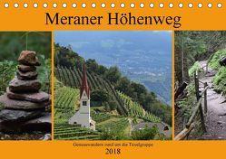 Meraner Höhenweg (Tischkalender 2018 DIN A5 quer) von Crejala,  k.A.