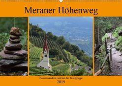 Meraner Höhenweg (Wandkalender 2019 DIN A2 quer)
