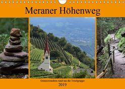 Meraner Höhenweg (Wandkalender 2019 DIN A4 quer)
