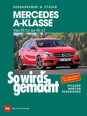 Mercedes A-Klasse von 2012 bis 2018 von Etzold,  Rüdiger