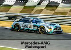 Mercedes-AMG Motorsport (Wandkalender 2019 DIN A4 quer) von Stegemann / Phoenix Photodesign,  Dirk
