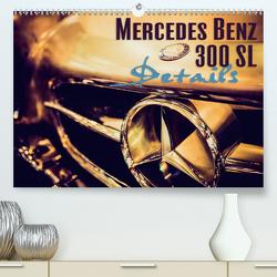 Mercedes Benz 300 SL – Details (Premium, hochwertiger DIN A2 Wandkalender 2021, Kunstdruck in Hochglanz) von Hinrichs,  Johann