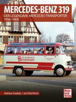 Mercedes-Benz 319 von Erhartitsch,  Jan, Gaubatz,  Andreas