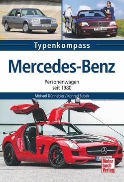 Mercedes-Benz von Dünnebier,  Michael, Subek,  Konrad