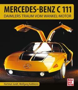 Mercedes-Benz C111 von Jundt,  Hartmut, Kalbhenn,  Wolfgang