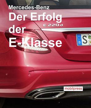 Mercedes-Benz Der Erfolg der E-Klasse von Zimmermann,  Gerd