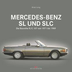 Mercedes-Benz SL und SLC von Long,  Brian