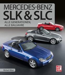 Mercedes-Benz SLK & SLC von Allner,  Michael