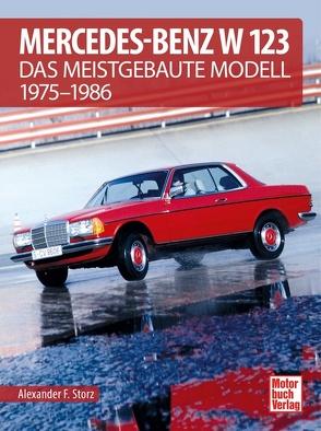 Mercedes-Benz W 123 von Storz,  Alexander F.