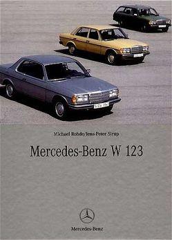Mercedes-Benz W 123 von Rohde,  Michael, Sirup,  Jens P