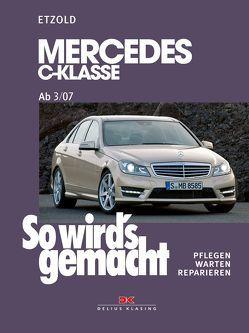 Mercedes C-Klasse 3/07-11/13 von Etzold,  Rüdiger