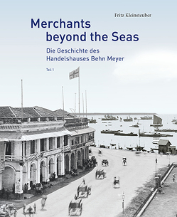 Merchants Beyond the Seas von Kleinsteuber,  Fritz Heinrich