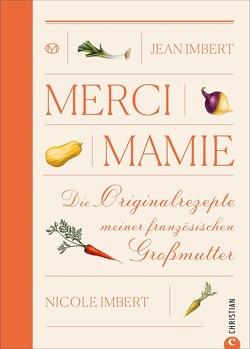 Merci Mamie von Imbert,  Jean, Imbert,  Nicole, Wend,  Cornelia