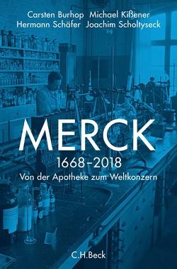 Merck von Burhop,  Carsten, Kissener,  Michael, Schäfer,  Hermann, Scholtyseck,  Joachim