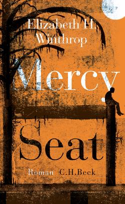 Mercy Seat von Schertenleib,  Hansjörg, Winthrop,  Elizabeth H.