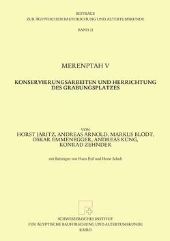 Merenptah V von Arnold,  Andreas, Blödt,  Markus, Emmenegger,  Oskar, Jaritz,  Horst, Küng,  Andreas, Zehnder,  Konrad