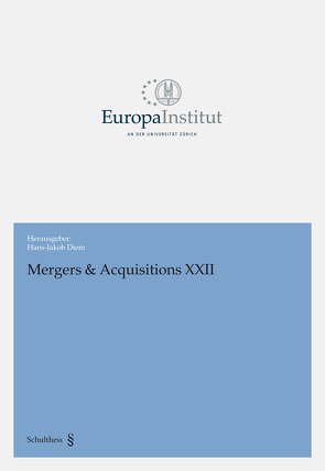 Mergers & Acquisitions XXII von Diem,  Hans-Jakob