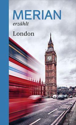 MERIAN erzählt London von Hallaschka,  Andreas