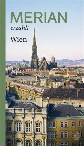 MERIAN erzählt Wien von Hallaschka,  Andreas