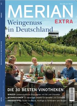 MERIAN Extra Deutschland neu entdecken: Weinreise
